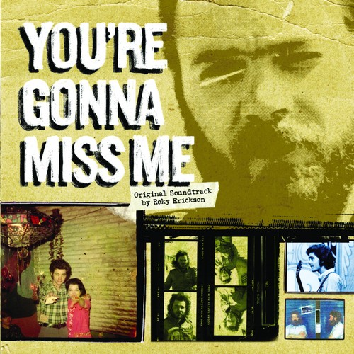 You're Gonna Miss Me, Original Soundtrack by Roky Erickson