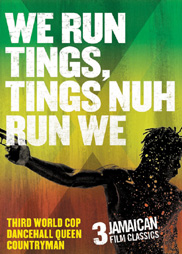 We Run Tings, Tings Nuh Run We - [Third World Cop, Dancehall Queen & Countryman]