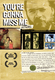 You're Gonna Miss Me, A Film About Roky Erickson
