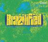 Brazilified
